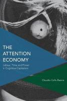 Attention Economy: Labour, Time and Power in Cognitive Capitalism