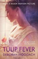 Tulip Fever Film Tie-In