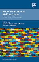 Race, Ethnicity and Welfare States: An American Dilemma?