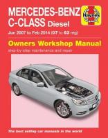 Mercedes-Benz C-Class Diesel (Jun '07-Feb '14) 07 to 63: (Book No. 6389)