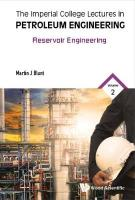 Imperial College Lectures In Petroleum Engineering, The - Volume 2:   Reservoir Engineering, Volume 2, Reservoir Engineering