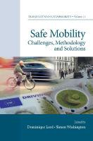 Safe Mobility: Challenges, Methodology and Solutions