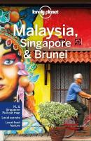 Lonely Planet Malaysia, Singapore & Brunei 14th New edition
