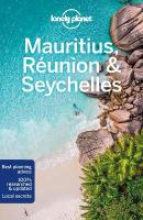 Lonely Planet Mauritius, Reunion & Seychelles 10th New edition
