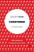 Corbynism: A Critical Approach