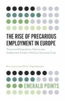 Rise of Precarious Employment in Europe: Theoretical Perspectives, Reforms and Employment Trends in the Era of   Economic Crisis