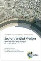Self-organized Motion: Physicochemical Design based on Nonlinear Dynamics