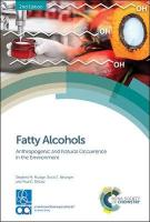 Fatty Alcohols: Anthropogenic and Natural Occurrence in the Environment 2nd New edition