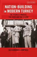 Nation-Building in Modern Turkey: The 'People's Houses', the State and the Citizen