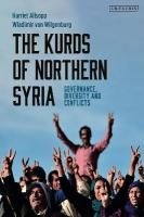 Kurds of Northern Syria: Governance, Diversity and Conflicts