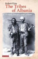 Tribes of Albania: History, Society and Culture