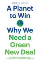 Planet to Win: Why We Need a Green New Deal