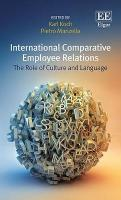 International Comparative Employee Relations: The Role of Culture and Language