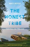 Honest Tribe: Travels in Finland