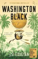 Washington Black: Shortlisted for the Man Booker Prize 2018 Main