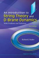 Introduction To String Theory And D-brane Dynamics, An: With Problems And Solutions (2nd Edition)