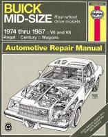 Buick Mid-size Rear Wheel Drive Models 1974-87 Owner's Workshop Manual illustrated edition