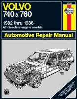 Volvo 740 and 760 (Petrol) 1982-88 Owner's Workshop Manual illustrated edition