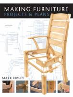 Making Furniture: Projects and Plans illustrated edition