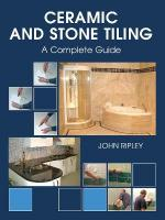 Ceramic and Stone Tiling: A Complete Guide illustrated edition