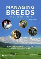 Managing Breeds for a Secure Future: Strategies for Breeders and Breed Associations 2nd Revised edition