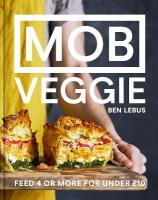 MOB Veggie: Feed 4 or more for under GBP10