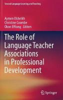 Role of Language Teacher Associations in Professional Development 1st ed. 2018