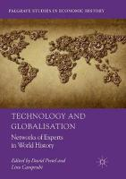 Technology and Globalisation: Networks of Experts in World History Softcover reprint of the original 1st ed. 2018