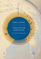 China and the Middle East: Venturing into the Maelstrom Softcover reprint of the original 1st ed. 2019