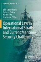 Operational Law in International Straits and Current Maritime Security   Challenges Softcover reprint of the original 1st ed. 2018