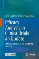 Efficacy Analysis in Clinical Trials an Update: Efficacy Analysis in an Era of Machine Learning 1st ed. 2019