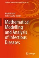 Mathematical Modelling and Analysis of Infectious Diseases 1st ed. 2020