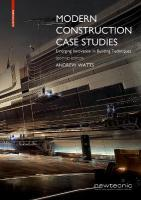 Modern Construction Case Studies: Emerging Innovation in Building Techniques 2nd ed.