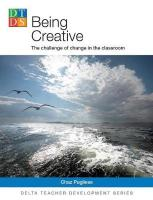 Being Creative: The Challenge of change in the classroom
