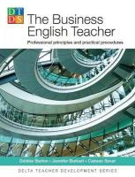 Business English Teacher: Professional principles and practical procedures