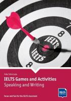 IELTS Games and Activities: Speaking and Writing: Focus and fun for the IELTS classroom. Book with photocopiable activities