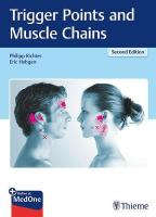 Trigger Points and Muscle Chains 2nd New edition