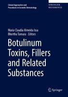 Botulinum Toxins, Fillers and Related Substances 1st ed. 2019