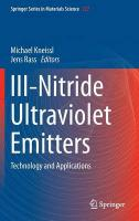 III-Nitride Ultraviolet Emitters: Technology and Applications 2016 1st ed. 2016