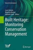 Built Heritage: Monitoring Conservation Management Softcover reprint of the original 1st ed. 2015
