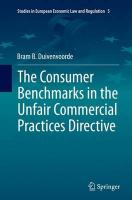 Consumer Benchmarks in the Unfair Commercial Practices Directive Softcover reprint of the original 1st ed. 2015