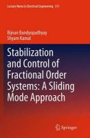 Stabilization and Control of Fractional Order Systems: A Sliding Mode Approach Softcover reprint of the original 1st ed. 2015
