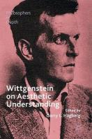 Wittgenstein on Aesthetic Understanding 2016 1st ed. 2017