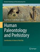 Human Paleontology and Prehistory: Contributions in Honor of Yoel Rak 1st ed. 2017