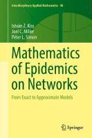 Mathematics of Epidemics on Networks: From Exact to Approximate Models 1st ed. 2017
