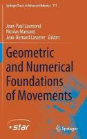 Geometric and Numerical Foundations of Movements 1st ed. 2017