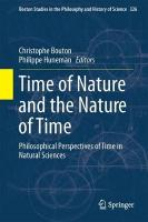 Time of Nature and the Nature of Time: Philosophical Perspectives of Time in Natural Sciences 1st ed. 2017
