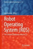 Robot Operating System (ROS): The Complete Reference  (Volume 2) 1st ed. 2017, Volume 2