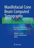 Maxillofacial Cone Beam Computed Tomography: Principles, Techniques and Clinical Applications 1st ed. 2018