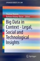 Big Data in Context - Legal, Social and Technological Insights 2017 2017 ed.